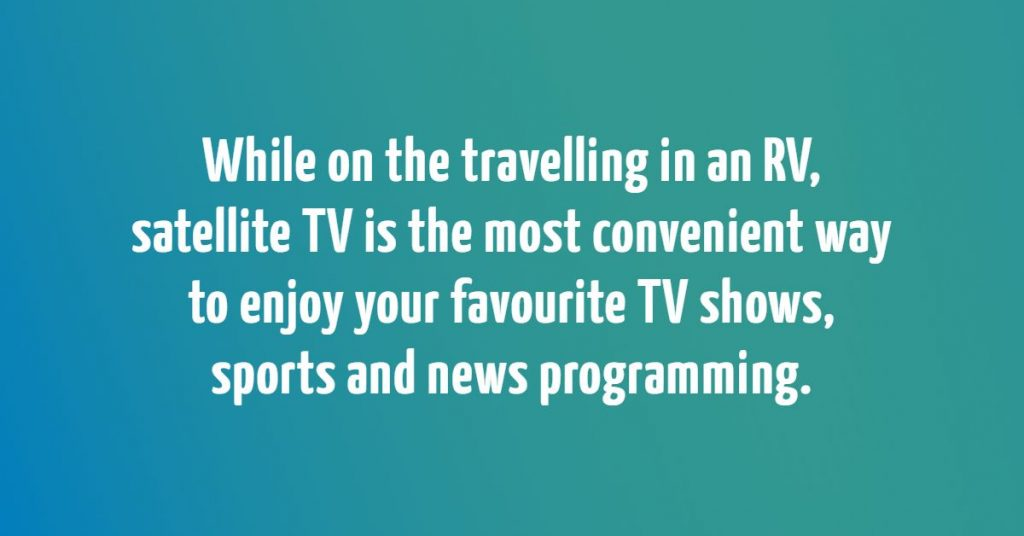 how_to_get_satellite_tv_for_an_rv