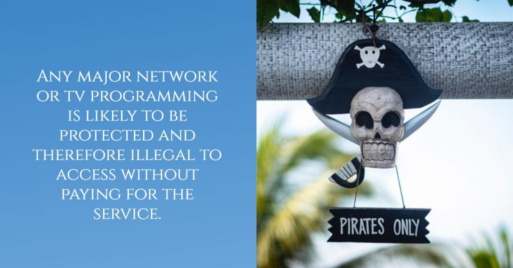 Why You Should Not Try to Pirate Satellite TV